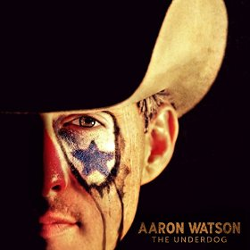"Album Review – Aaron Watson's ""The Underdog"""