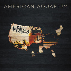Album Review – American Aquarium's  'Wolves""