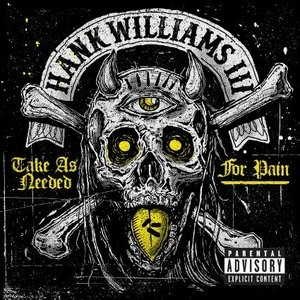hank-williams-iii-take-as-needed-for-pain