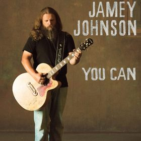 """Song Review – Jamey Johnson's """"You Can"""""""