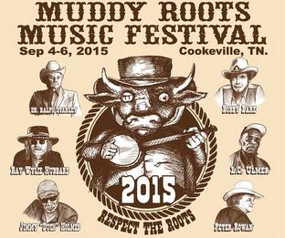 The Muddy Roots Festival Announces 2015 Lineup
