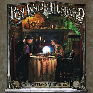 "Ray Wylie Hubbard's New Album ""The Ruffian's Misfortune"""