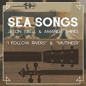 "Review – Amanda Shires & Jason Isbell's ""Sea Songs"""