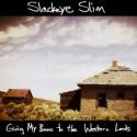 slackeye-slim-give-my-bones-to-the-western-lands