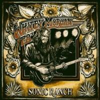 "Album Review – Whitey Morgan & the 78's ""Sonic Ranch"""