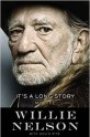 "New Willie Nelson Biography ""It's A Long Story, My Life"" Coming"