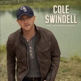 cole-swindell-aint-worth-the-whiskey