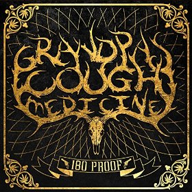 "Album Review – Grandpa's Cough Medicine's ""180 Proof"""