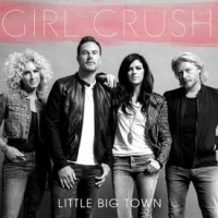 """Woman Becomes Militant Lesbian After Hearing Little Big Town's """"Girl Crush"""""""