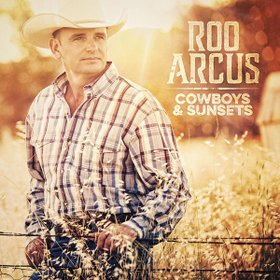 "Roo Arcus' ""Cowboys & Sunsets"" Does Traditional Country Right"