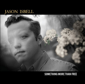 "Jason Isbell to Release New Album  ""Something More Than Free"""