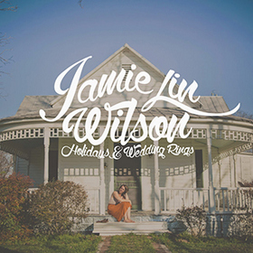 "Album Review – Jamie Lin Wilson's ""Holidays & Wedding Rings"""