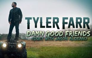tyler-farr-damn-good-friends