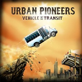 "Urban Pioneers are a Blast From the Past with New Album ""Vehicle In Transit"""