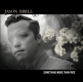 "Album Review – Jason Isbell's ""Something More Than Free"""