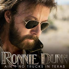"Song Review – Ronnie Dunn's ""Ain't No Trucks in Texas"""