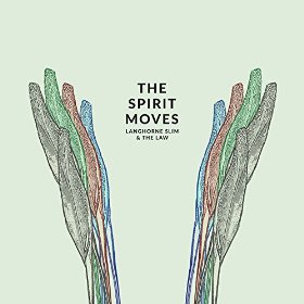 langhorne slim when the spirit moves