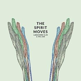 langhorne slim when the spirit moves