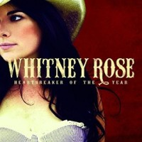 """Album Review – Whitney Rose's """"Heartbreaker of the Year"""""""