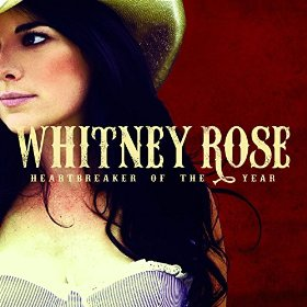 "Album Review – Whitney Rose's ""Heartbreaker of the Year"""