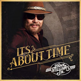 "Hank Williams Jr. to Release New Album ""It's About Time"""
