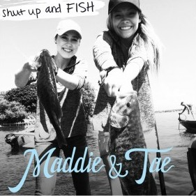"Maddie & Tae's ""Shut Up and Fish"" Is Kind of a Stupid Song That Says a Lot"