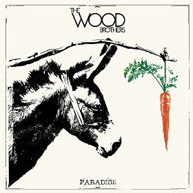 "Album Review – The Wood Brothers' ""Paradise"""