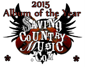 2015 Nominees for Saving Country Music's Album of the Year
