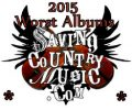 saving-country-music=-worst-albums-2015