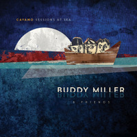 buddy-miller-cayamo-sessions-at-sea