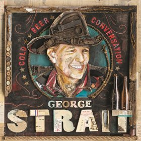 "Album Review – George Strait's ""Cold Beer Conversation"""