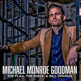 michael-monroe-goodman-the-flag-the-bible-and-bill-monroe