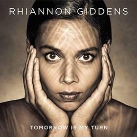 rihannon-giddens-tomorrow-is-my-turn