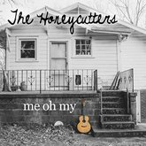 the-honeycutters-me-oh-my