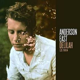 "Album Review – Anderson East's ""Delilah"""