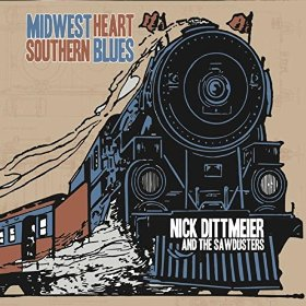 "Album Review – Nick Dittmeier ""Midwest Heart / Southern Blues"""