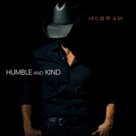 "Song Review- Tim McGraw's ""Humble and Kind"""