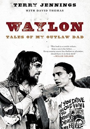"Waylon's Eldest Son to Release Memoir, ""Waylon: Tales of My Outlaw Dad"""