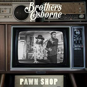 "Album Review – Brothers Osborne's ""Pawn Shop"""