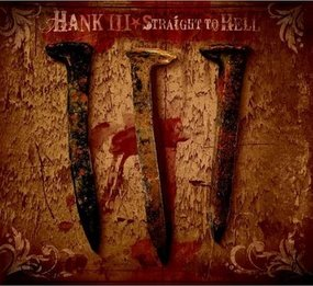 "10 Years Ago Today, Hank Williams III (Hank3) Releases Magnum Opus ""Straight To Hell"""
