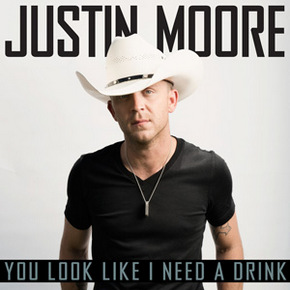 "Song Review – Justin Moore's ""You Look Like I Need A Drink"""