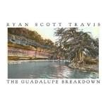 ryan-scott-travis-the-guadalupe-breakdown