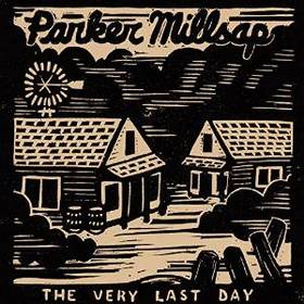 parker-millsap-the-very-last-day