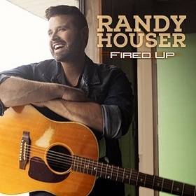 "Album Review – Randy Houser's ""Fired Up"""