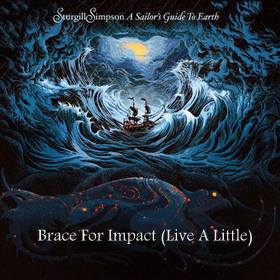 "Song Review – Sturgill Simpson's ""Brace For Impact (Live A Little)"""