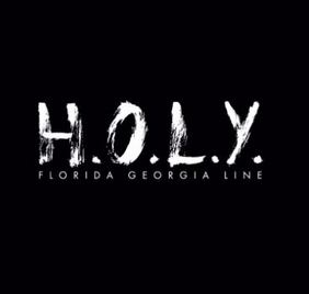 "Song Review – ""Florida Georgia Line's ""H.O.L.Y"""