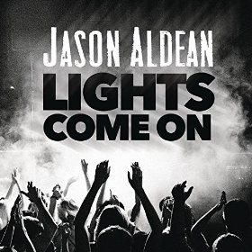 "Song Review – Jason Aldean's ""Lights Come On"""