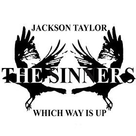 "Album Review – Jackson Taylor & The Sinners ""Which Way Is Up"""