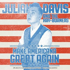 "Julian Davis Proves He's One to Watch with ""Make Americana Great Again"""