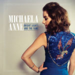 michaela-anne-bright-lights-and-the-fame